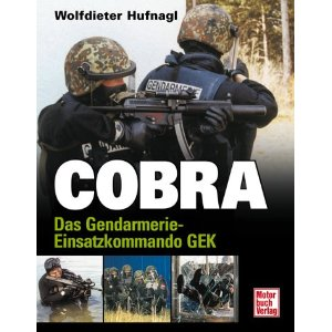 Photo of Cobra: Das Gendarmerie-Einsatzkommando GEK